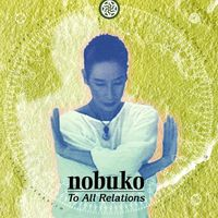 Nobuko Miyamoto - To All Relations