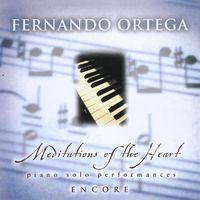 Fernando Ortega - Meditations Of The Heart-Encore