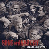 Sons Of Anarchy [TV Series] - Sons of Anarchy Vol. 3 [Soundtrack]