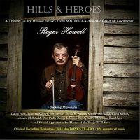 Roger Howell - Hills & Heroes (2014 Remaster) [Bonus Tracks]