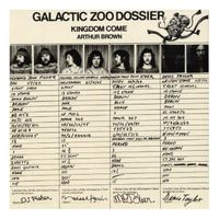 Arthur Brown - Galactic Zoo Dossier [Import]