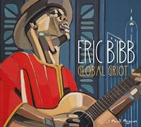 Eric Bibb - Global Griot [Import]