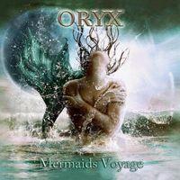 Oryx - Mermaids Voyage