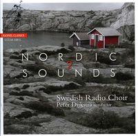 Swedish Radio Choir - Nordic Sounds 2