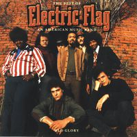 Electric Flag - Best of Electric Flag / An American Music Band