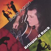 Blake Aaron - Bringin It Back