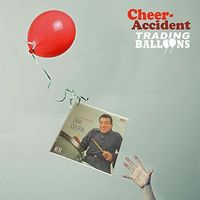 Cheer-Accident - Trading Balloons: Remastered