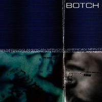 Botch - American Nervoso (Bonus Tracks)
