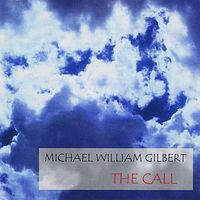 Michael Gilbert William - Call