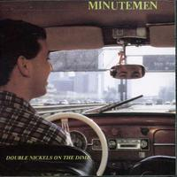 Minutemen - Double Nickels on the Dime