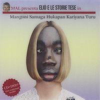 Elio E Le Storie Tese - Elio Samaga Hukapan Kariyana Turu (Cd+Dvd) (W/Dvd)