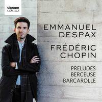 Emmanuel Despax - Preludes Berceuse Barcarolle