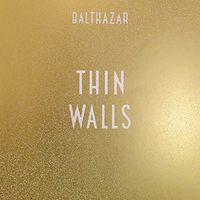 Balthazar - Thin Walls [Vinyl]