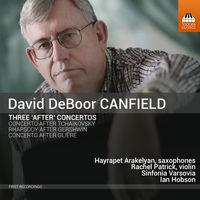 "Sinfonia Varsovia - Canfield: 3 ""After"" Concertos"