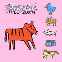 Nana Grizol - Theo Zumm