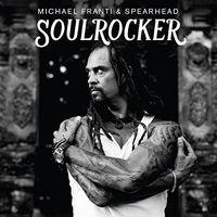 Michael Franti & Spearhead - Soulrocker [Vinyl]