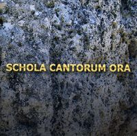 Schola Cantorum - Ora [Import]