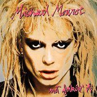 Michael Monroe - Not Fakin It (Jpn)