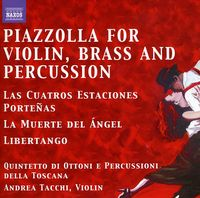 Astor Piazzolla - Tangos for Violin Brass & Percussion Quintet