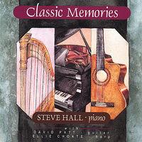 Steve Hall - Classic Memories