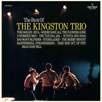 Kingston Trio - Best Of The Kingston Trio