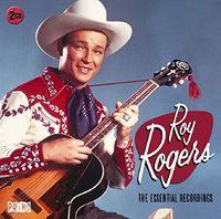 Roy Rogers - Essential Recordings