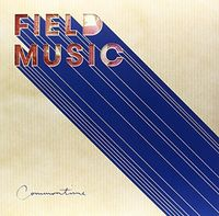 Field Music - Commontime [180 Gram] [Indie Exclusive] [Download Included]