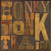 Honky Tonk Train - Honky Tonk Train