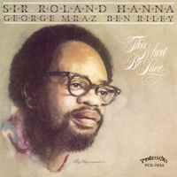 Roland Hanna - This Must Be Love