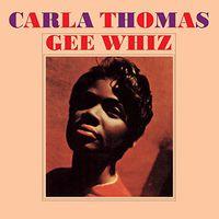 Carla Thomas - Gee Wiz