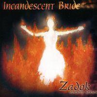 Harvest Sound - Vol. 2-Zadok Worship Series: Incandescent Bride