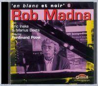 Rob Madna - V6: En blanc et noir