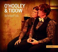 Ohooley & Tidow - Winterfolk Vol 1