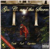 Geo C & Tha Storm - Truth Funk Experience [Import]