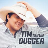 Tim Dugger - Beer On A Boat (Mod)