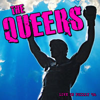 Queers - Live In Philly 2006