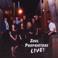 Soul Proprietors - Soul Proprietors Live