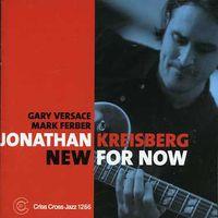 Jonathan Kreisberg - New For Now