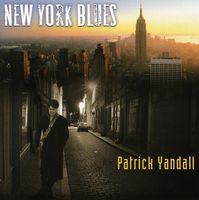 Patrick Yandall - New York Blues