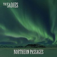 Sadies - Northern Passages [Vinyl]