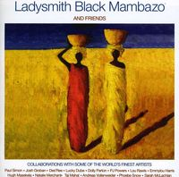 Ladysmith Black Mambazo - Ladysmith Black Mambazo and Friends