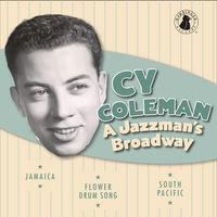Cy Coleman - Jazzman's Broadway