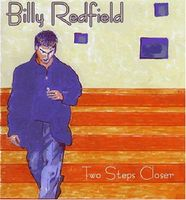 Billy Redfield - Two Steps Closer