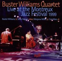 Buster Williams - Live at the Montreux Jazz Festival 1999