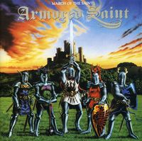 Armored Saint - March of the Saint
