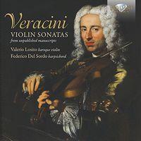 Valerio Losito - Veracini: Violin Sonatas From Unpublished Manuscripts