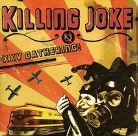 Killing Joke - 25th Gathering Let Us Prey [Import]