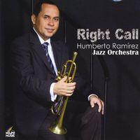 Humberto Ramirez - Right Call