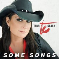 Terri Clark - Some Songs (Can)