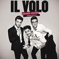 Il Volo - Grande Amore: Limited (W/Dvd) (Bonus Tracks) [Limited Edition]
